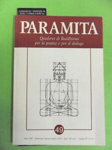 PARAMITA N°49.QUADERNI DI BUDDISMO PER PRATICA E DIALOGO.1994