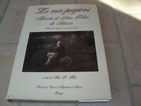 LE MIE PRIGIONI - Memorie di Silvio Pellico da Saluzzo - Manoscritto  254 Pag.