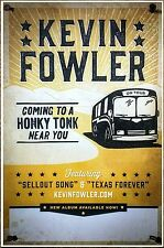 KEVIN FOWLER Coming To A Honky Tonk 2016 Ltd Ed RARE Poster +FREE Country Poster