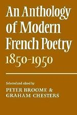An Anthology of Modern French Poetry, 1850-1950 (1976, Paperback)
