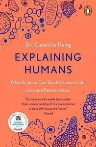 Explaining Humans: Winner of the Royal Society Science  by Camilla Pang New Book