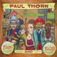 "PAUL THORN ""PIMPS AND PREACHERS (LTD. EDT.)"" CD+DVD NEW+"