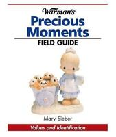 Warman's Field Guide to Precious Moments Values and Identification Mary Sieber