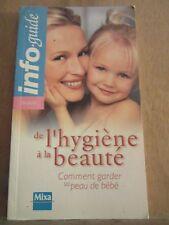 """De l""""hygiène à la beauté, comment garder sa peau de bébé/ Info.guide beauté"""