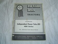 Ih International Farmall 400 series tractor power take-off service manual