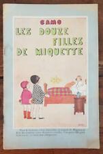 LES DOUZE FILLES DE MIQUETTE (par CAMO) Librairie PLON en 1924 (Enfantina)