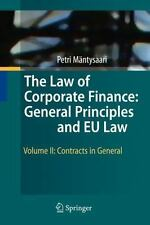 The Law of Corporate Finance: General Principles and EU Law : Volume II:...