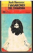 I VAGABONDI DEL DHARMA  - JACK KEROUAC -  OSCAR MONDADORI - 1977