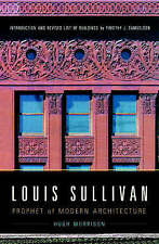 NEW Louis Sullivan: Prophet of Modern Architecture (Revised Edition)