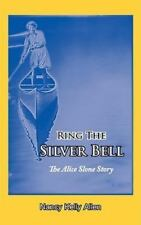 Ring the Silver Bell by Nancy Kelly Allen (2008, Paperback)