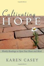 Cultivating Hope: Weekly Readings to Open Your Hea