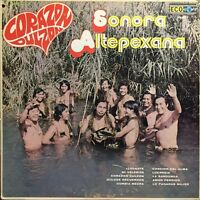 HEAR SONORA ALTEPEXANA CORAZON DULZON LATIN RUMBA CUMBIA NEGRA EX 1978