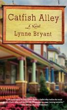 NEW - Catfish Alley by Bryant, Lynne
