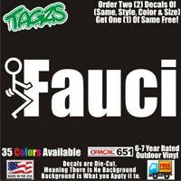 Fuk Fauci Funny DieCut Vinyl Window Decal Sticker Car Truck SUV JDM