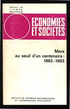 COLLECTIF, ÉCONOMIES ET SOCIÉTÉ : MARX AU SEUIL D'UN CENTENAIRE