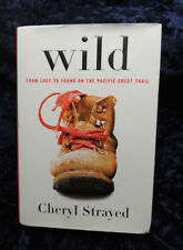 Wild by Cheryl Strayed SIGNED Sixth Printing Hardcover March 2012