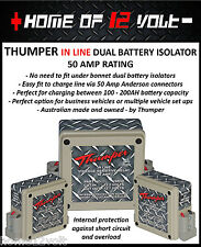 THUMPER In line 50 Amp dual battery isolator Anderson connectors AGM wet cell
