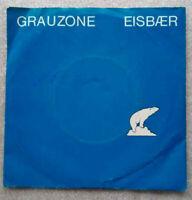 """7""""  GRAUZONE   -  EISBÄR   * * * * *      VG++"""