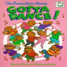 The Berenstain Bears Gotta Dance! by Stan Berenstain; Jan Berenstain