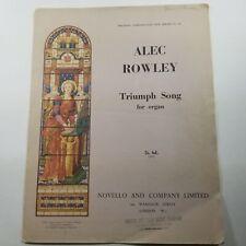 Triumph Song for Organ by Alec Rowley 1952