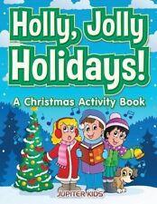 Holly, Jolly Holidays! A Christmas Activity Book. Kids 9781683268734 New.#