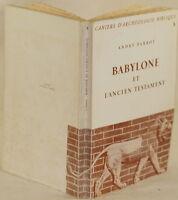 PARROT BABYLONE ET L'ANCIENT TESTAMENT BABILONIA ANTICO TESTAMENTO BABYLONIA ILL
