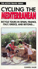 Cycling the Mediterranean: Bicycle Tours in Spain, France, Italy,-ExLibrary