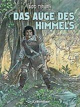 Hermann: Auge des Himmels (Bos Maury 15) von Hermann und Yves H. (2012, Gebundene Ausgabe)