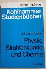 Krankenpflege: Physik, Strahlenkunde und Chemie von Linde/Knigge; Studienbuch