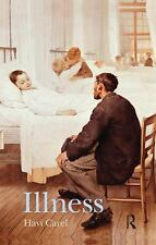 Illness : The Cry of the Flesh by Havi Carel (2015, Hardcover, Revised)