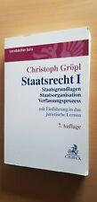 Gröpl STAATSRECHT I Staatsorganisation Verfassungsprozess Grundlagen 7. Auflage