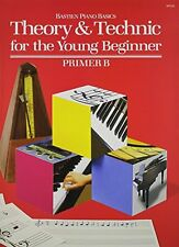 Theory and Technic for the Young Beginner Primer B by James Bastien, (Paperback)