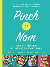 Pinch of Nom: 100 Slimming, Home-style Recipes NEW Hardcover Book