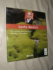 G. Gerhardt, B. Wagner: Sanfte Medizin (Gebundene Ausgabe, 9783932091551)
