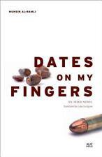 Dates on My Fingers: An Iraqi Novel (Modern Arabic Literature), al-Ramli, Muhsin