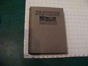 vintage book: THE RHINEGOLD & THE VALKYRIE illus by Arthur Rackham 1928