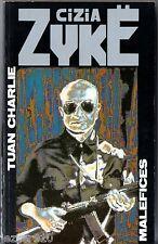 CIZIA CYKE # TUAN CHARLIE # MALEFICES # EO 1989 MEDIA 1000