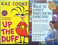 UP THE DUFF Kaz Cooke Revised + WHAT TO EXPECT WHEN YOU'RE EXPECTING - Pregnancy