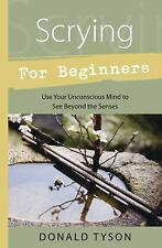 Scrying For Beginners (Llewellyn's Beginners Series) by