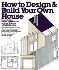 How to Design and Build Your Own House by Phyllis Sperling; Lupe Di Donno