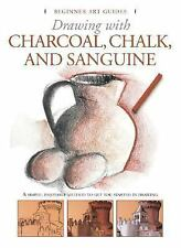 Drawing with Charcoal, Chalk, and Sanguine Crayon (2006) HC NICE