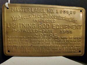 1951 LIGHTNING ROD EQUIPMENT Underwriters Laboratories Brass Inspection Tag Sign