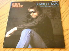 "BOB SEGER - SHAKEDOWN  7"" VINYL PS"
