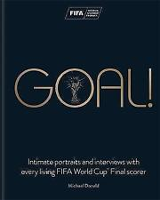 Goal!: Intimate portraits and interviews with every living FIFA World Cup™ Final
