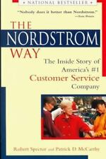 The Nordstrom Way: The Inside Story of America's #1 Customer Service Company Sp