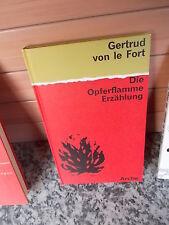 Die Opferflamme, eine Erzählung von Gertrud von le Fort, aus dem Arche Verlag