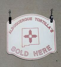 Albuquerque Tortillas SOLD HERE double sided sign professional commercial