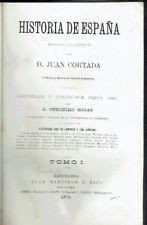 Historia de España, 2 tomos en un volumen (completa). Juan Cortada.