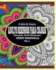 O Alivio de Tensoes Adulto Desenhos Para Colorir: Divertido, Facil E Relaxante S