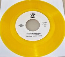 """Howlin' for my Baby by George Thorogood (Vinyl 7"""", Colored) NM"""